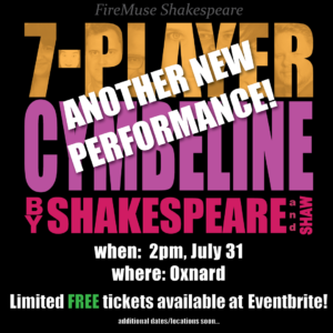 7-Player Cymbeline LIVE and FREE in Oxnard July 31!